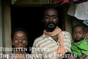 Forgotten History-The Siddi in India &